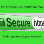 Nuevos certificados SSL multidominios UCC