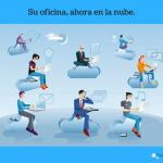 ¿Cuáles son las ventajas de subir la oficina en la Nube?