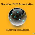 ¿Qué es un Servidor DNS Autoritativo?