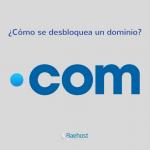 Cómo desbloquear un dominio desde el panel de control de Baehost