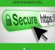 Certificados SSL: seguridad activa en sitios HTTPS