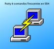 Uso de Putty y comandos frecuentes en SSH